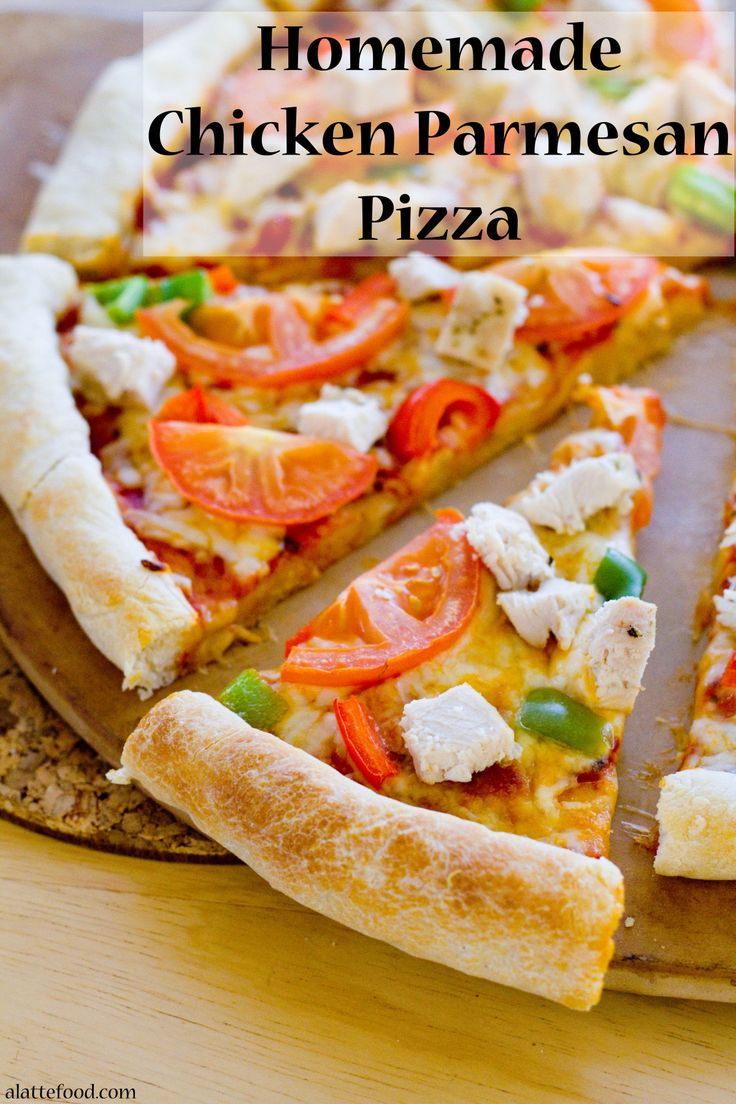 Love at first bite. This homemade pizza a household favorite and begins with a homemade crust and ends with oven roasted chicken. You won't feel guilty about going back for seconds. | www.alattefood.com