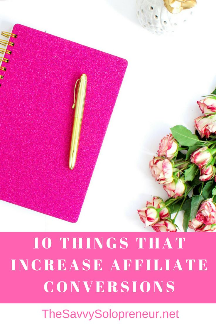 Ten Simple Things That Will Increase Affiliate Conversions and Earn You More Money From Your Existing Blog Traffic and Subscribers.