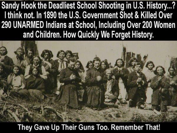 SCHOOL SHOOTING IN 1890 BY THE US Government and they where unarmed.