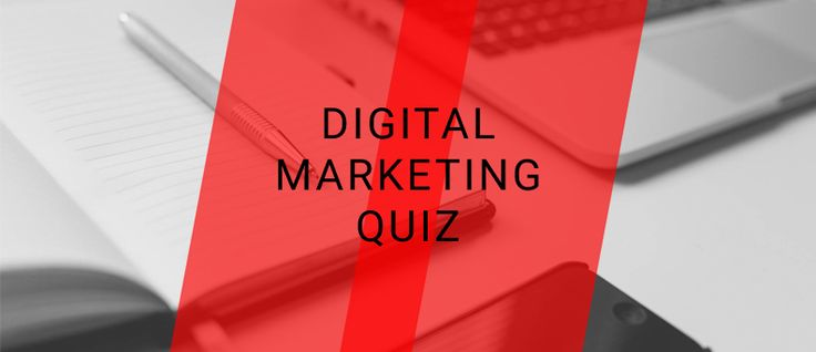 Test your Digital Marketing knowledge with our quick quiz!