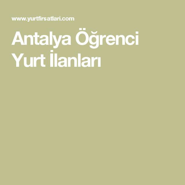 Antalya Öğrenci  Yurt İlanları