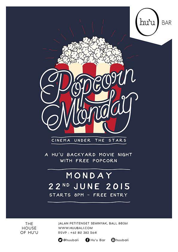 #huubar #popcornmonday #outdoorcinema #movies #typography #graphicdesign #flyer #illustration