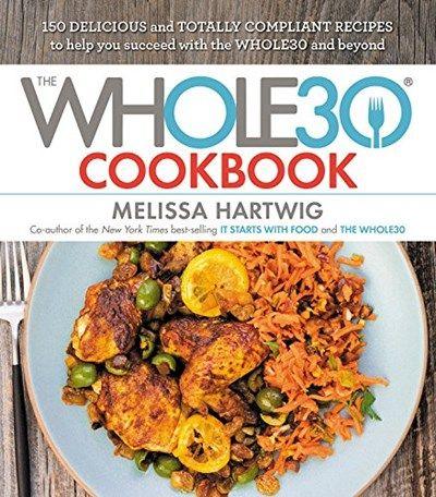 Entire Whole30 Cookbook