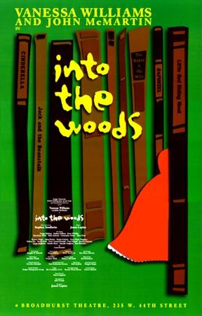 One of the first shows I saw on Broadway.: Broadway Music, Poster Design, Broadway Revival, 2002 Broadway, Into The Woods, Broadhurst Theatres, Baker Wife, Woods Music, Vanessa William