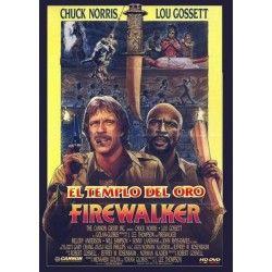 EL TEMPLO DEL ORO FIRE WALKER, J. Lee Thompson, Chuck Norris , Louis Gossett Jr. , John Rhys-Davies, 1985 - Lo que no se esperan es a Firewalker que intentará frustrar por todos los medios el objetivo de los intrépidos buscadores de tesoros.