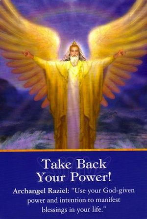 Now is the time to summon up your spiritual strength and power and put your authority into action. Lovingly and firmly transform your intentions into reality... (keep reading: http://www.freeangelcardreadingsonline.com/2013/archangel-raziel-take-back-your-power/)