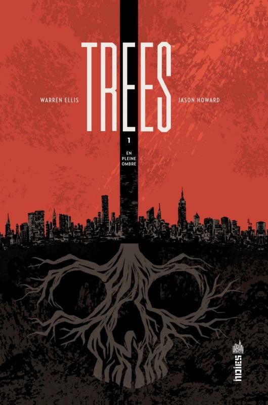 Ellis & Howard : Trees .1, En pleine ombre - Ed. Indies Comics