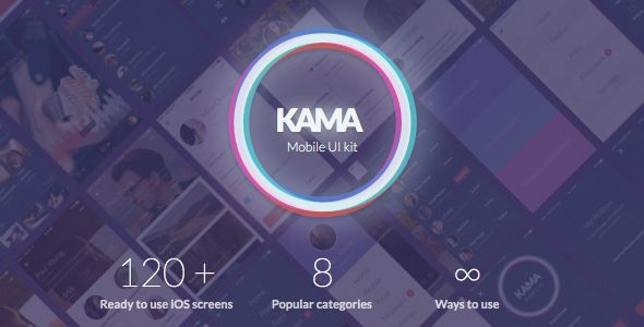 Kama iOS UI Kit . Kama has features such as Software Version: Sketch 3.0.0