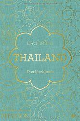Thailand - das Kochbuch