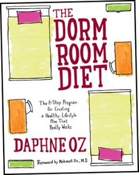 the dorm room diet by Daphne Oz