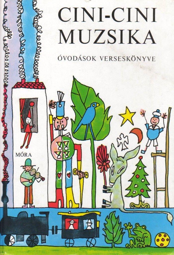 Gyerekkorunk kedvenc könyveinek válogatása: Cini-cini muzsika