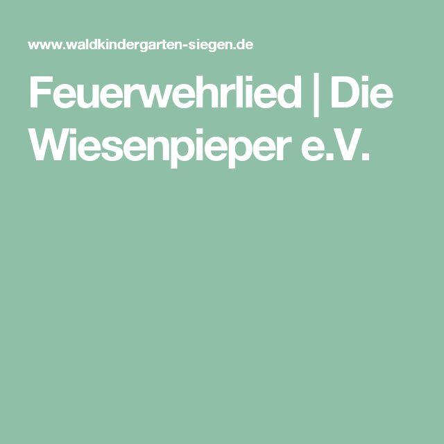 Feuerwehrlied | Die Wiesenpieper e.V.