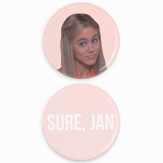Sure, Jan Button Marcia Brady Meme Pin Tumblr Pin Back Buttons Set