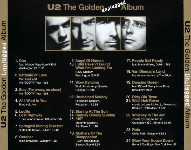 Track listing for the U2 Golden Unplugged Album. AWESOME songs!