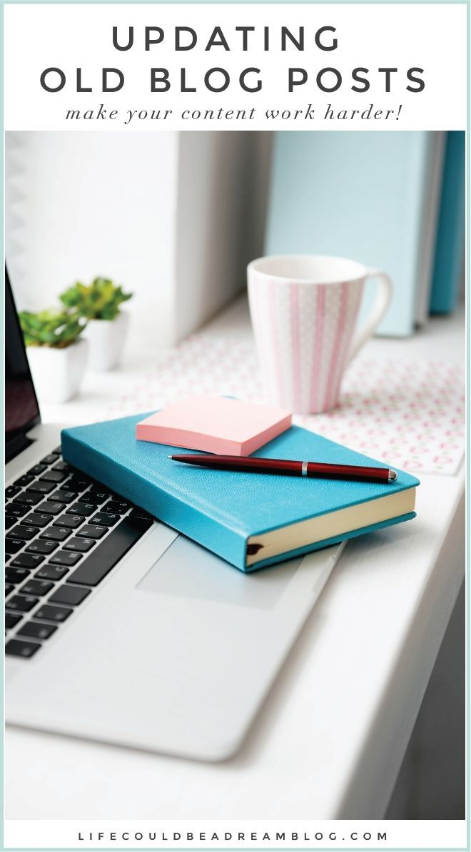 Have you been updating old blog posts? You definitely should be. Read how to make your old content work harder for you!
