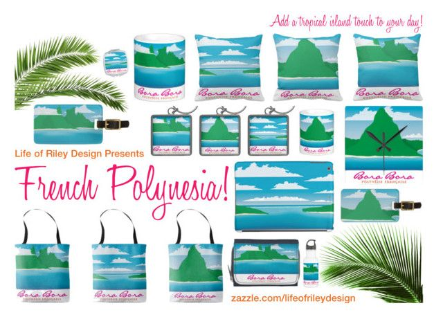 """""""French Polynesia"""" by lifeofrileydesign on Polyvore"""
