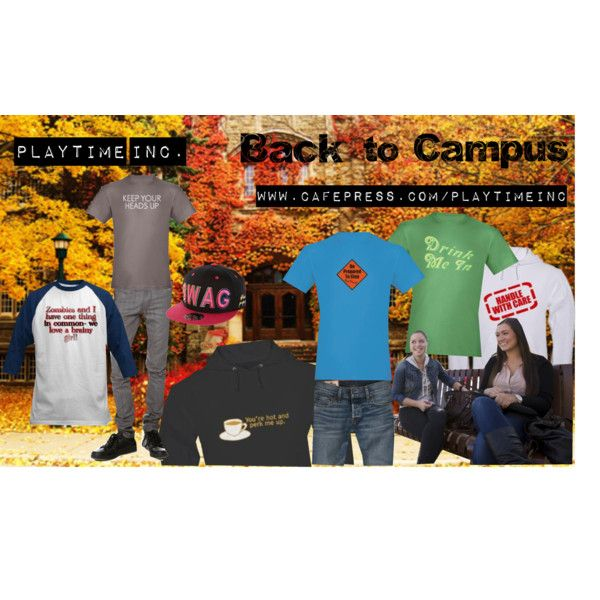 Guys, catch the eyes of the girls on campus! www.cafepress.com/playtimeinc