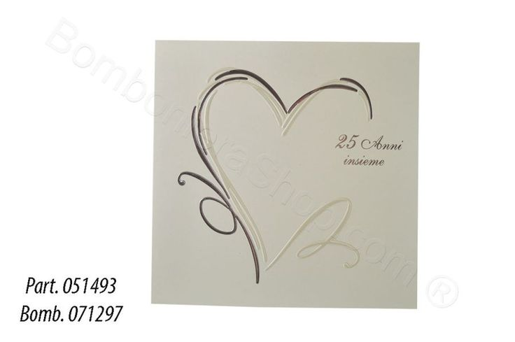 """Partecipazione 25° anniversario di matrimonio """"Nozze Argento"""" - Disponibile anche Nozze Oro Art. 051494"""