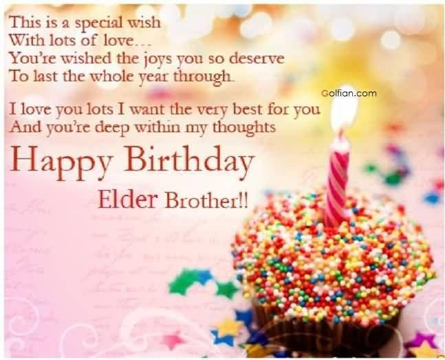 Superb Birthday Wishes For Elder Brother Happy birthday