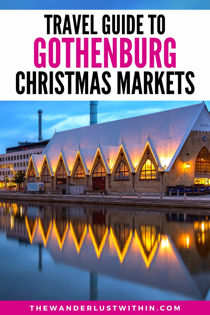 Guide To The Best Christmas Markets In Gothenburg Sweden
