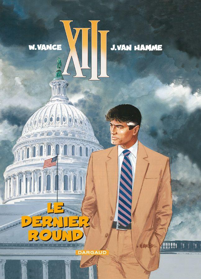 XIII tome 19 : Le Dernier round. Scénario : Jean Van Hamme, dessin: William Vance. #XIII #BDXIII #Dargaud #VanHamme #Vance