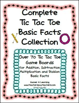 Over 70 Printable Tic Tac Toe Math Game Boards by Games for Learning -  Addition Games, Subtraction Games, Multiplication Games, Division Games.Math Gam