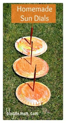 Homemade Sun Dials for kids (see also http://www.learnplayimagine.com/2014/05/how-to-make-sundial.html)