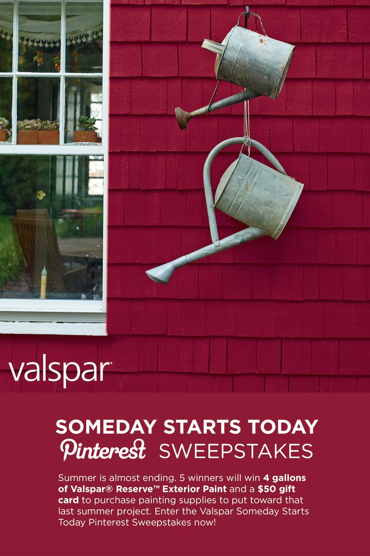 Enter the Valspar Someday Starts Today Pinterest Sweepstakes now at http://sweeps.piqora.com/ValsparPaint! 5 winners will win 4 gallons of Valspar Reserve Exterior Paint and a $50 gift card to purchase painting supplies to put toward that last summer project.