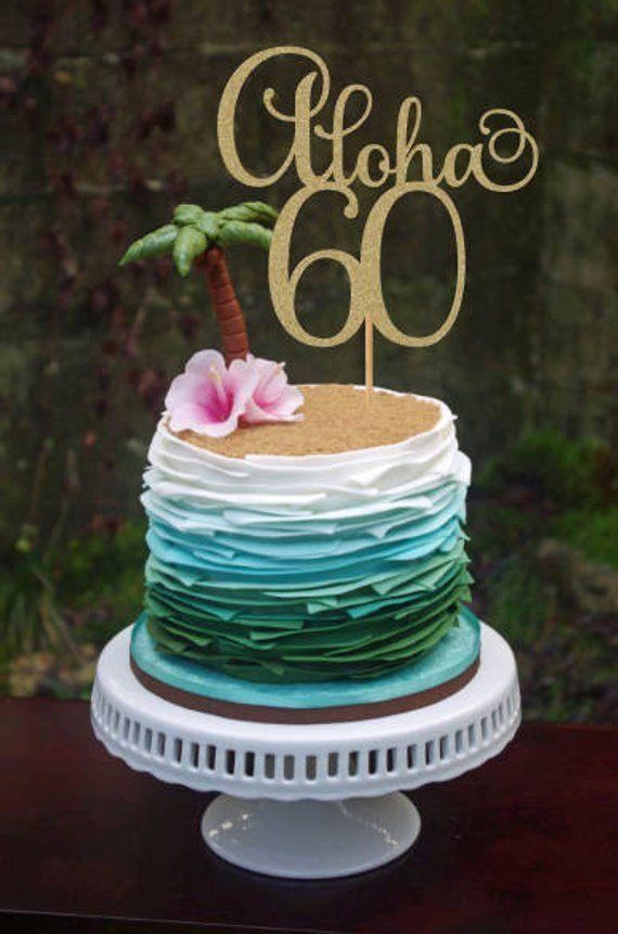 Aloha 60 Cake Topper 60th Birthday Decorations 60th
