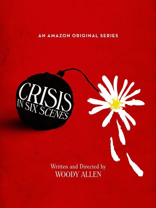 Crisis in Six Scenes (TV Series 2016- ????)
