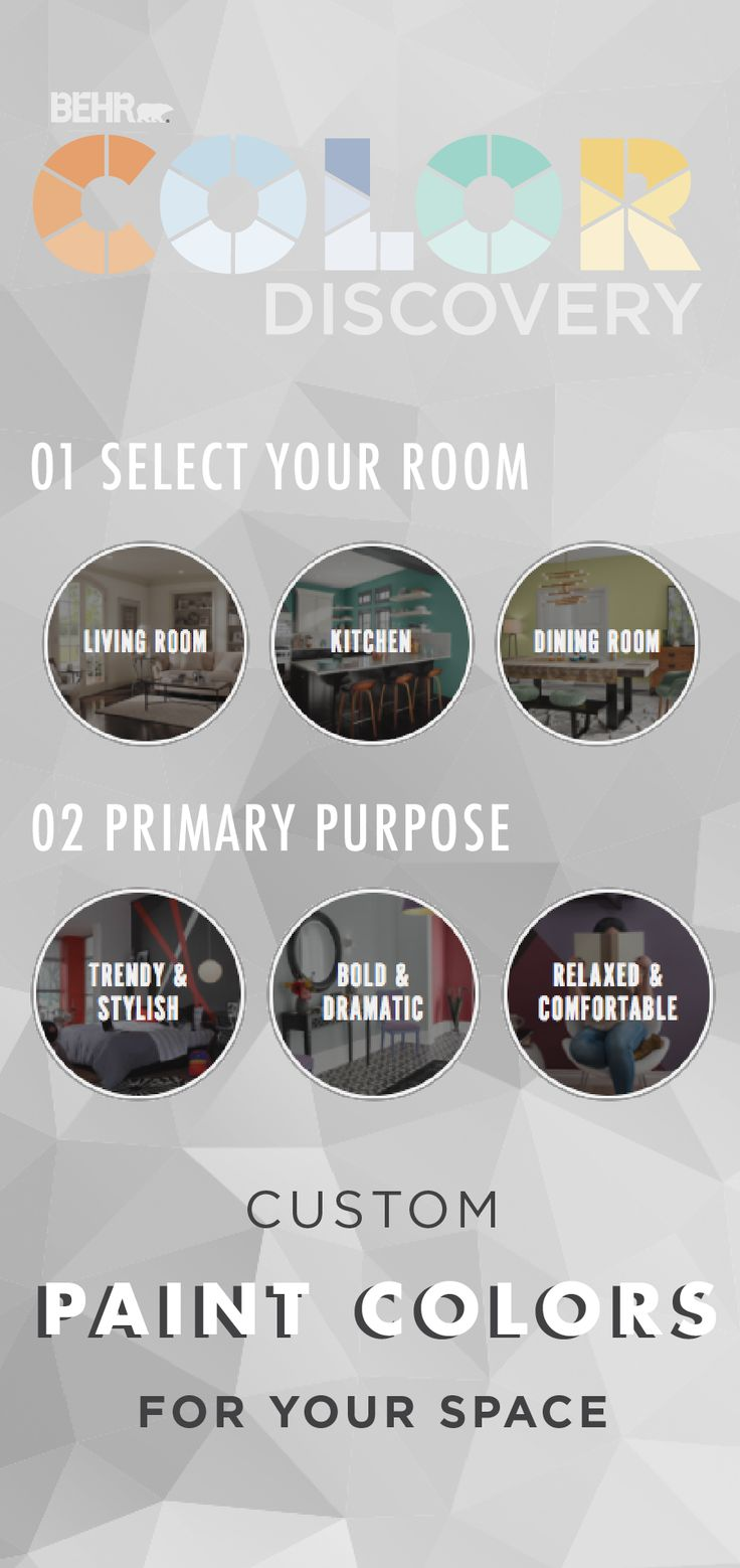 If you want to decorate your living room perfectly choose the color - Behr Color Discovery Helps You Find The Perfect Color Palette To Get The Look And Feel You Want To Create In Your Space Start By Choosing Which Room
