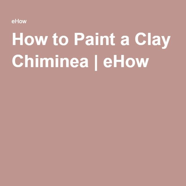 How to Paint a Clay Chiminea | eHow