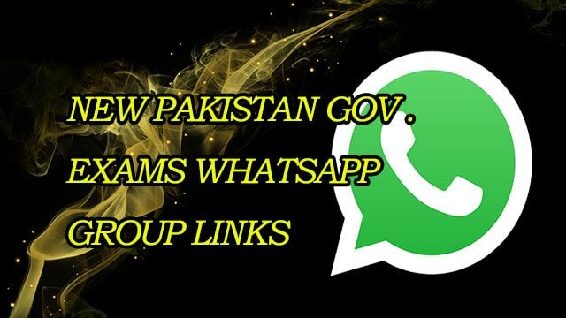 New Pakistan Gov Exams WhatsApp Group Links | Whatsapp Groups in
