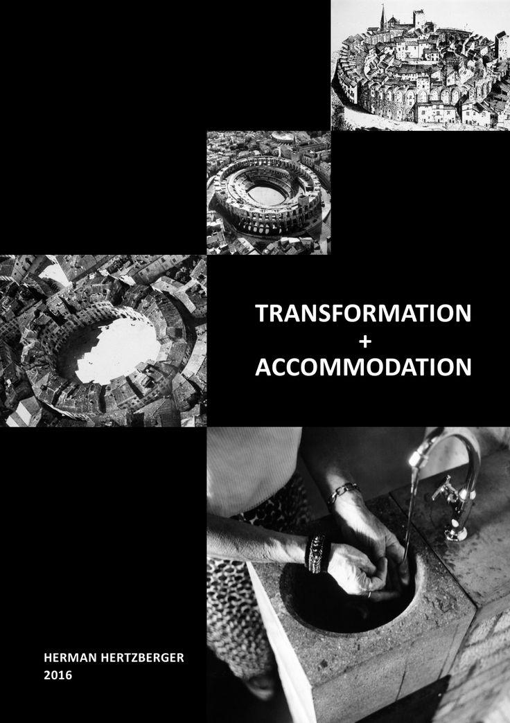 Transformation + Accommodation, Herman Hertzberger, 2016 - AHH