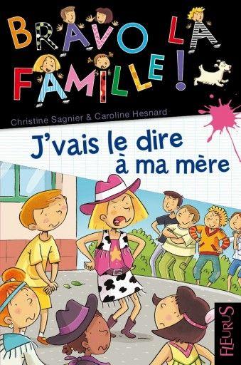 """Bravo la famille """"j'vais le dire à ma mère"""" un livre sur le harcèlement àl'école (à partir de 7 ans)"""