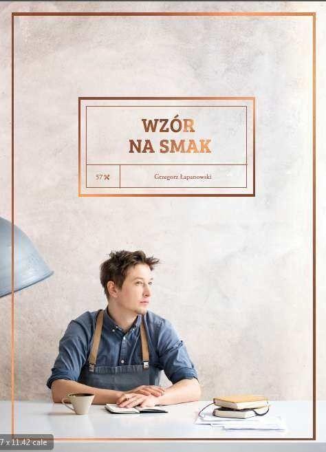 Wzór na smak -   Łapanowski Grzegorz , tylko w empik.com: 64,99 zł. Przeczytaj recenzję Wzór na smak. Zamów dostawę do dowolnego salonu i zapłać przy odbiorze!