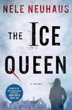 (M NeuN) The Ice Queen by Nele Neuhaus | No one is who they claim to be, and things only begin to make sense when the two investigators realize what the bloody number stands for, and uncover an old diary and an eyewitness who is finally willing to come forward.