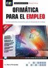 OFIMATICA PARA EL EMPLEO LAS HERRAMIENTAS NECESARI
