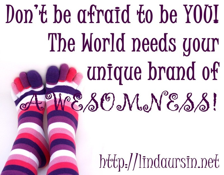 Sassy Sayings - Dont be afraid to be YOU
