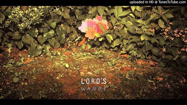 Loro's (로로스)/ 01. W.A.N.D.Y [2014.10.02] 2집 W.A.N.D.Y