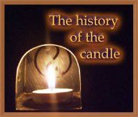 Candle history  http://morethancandles.wordpress.com/
