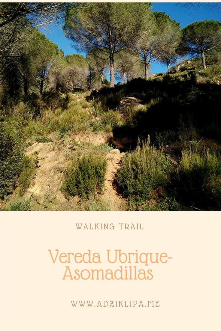 Ada Wanders/Włóczykijada. Vereda Ubrique Walking Trail.