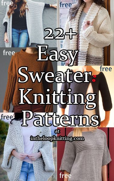 Easy Sweater Knitting Patterns. Most patterns are free