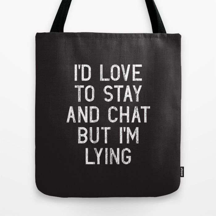 17 Totes For When You Just DGAF