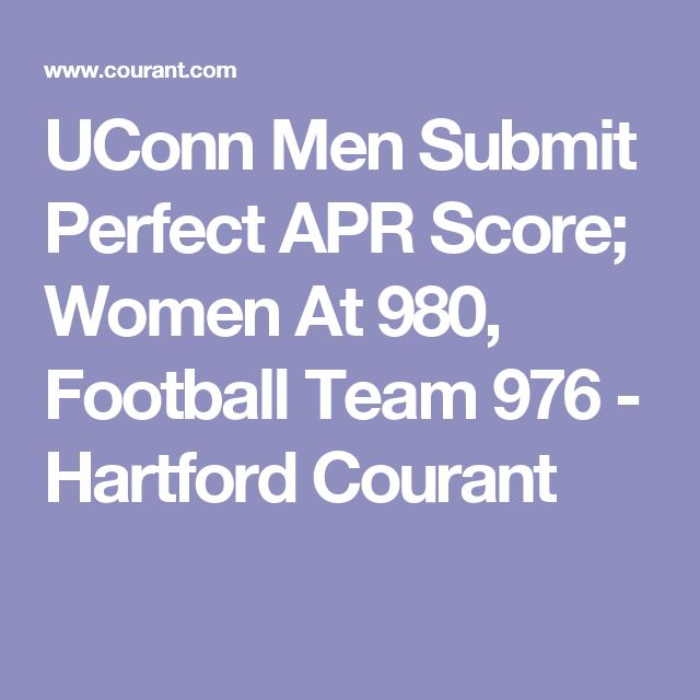 UConn Men Submit Perfect APR Score; Women At 980, Football Team 976 - Hartford Courant