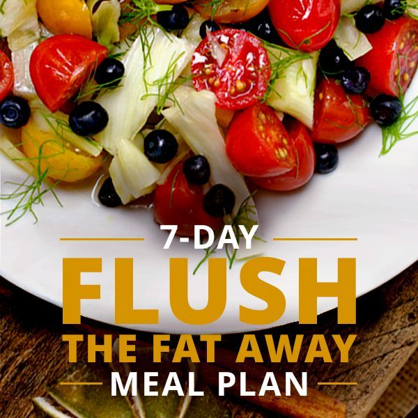 7-Day Flush The Fat Away Meal Plan | Pinterest | Clean eating, Detox and Snacks