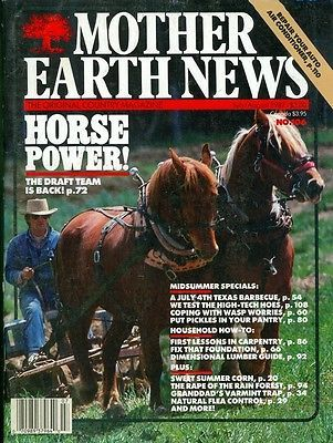1987 The Mother Earth News #106: Horse Power/Rape of Rain Forest/Varmint Trap