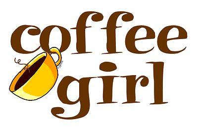 from cafepressCoffee Girls, Girls Generation, Coffe Lovers, Mornings Coffee, Cafes Corner, Coffee Signs, Coffe Girls, Coffeegirl, Coffe Coffe