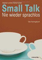 Medienhaus: Stephan Lermer & Ilonka Kunow - Small Talk: Nie wi...