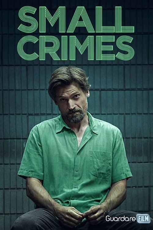 Small Crimes Streaming/Download (2017) HD/ITA Gratis | Guardarefilm: https://www.guardarefilm.uno/streaming-film/11474-small-crimes-2017.html